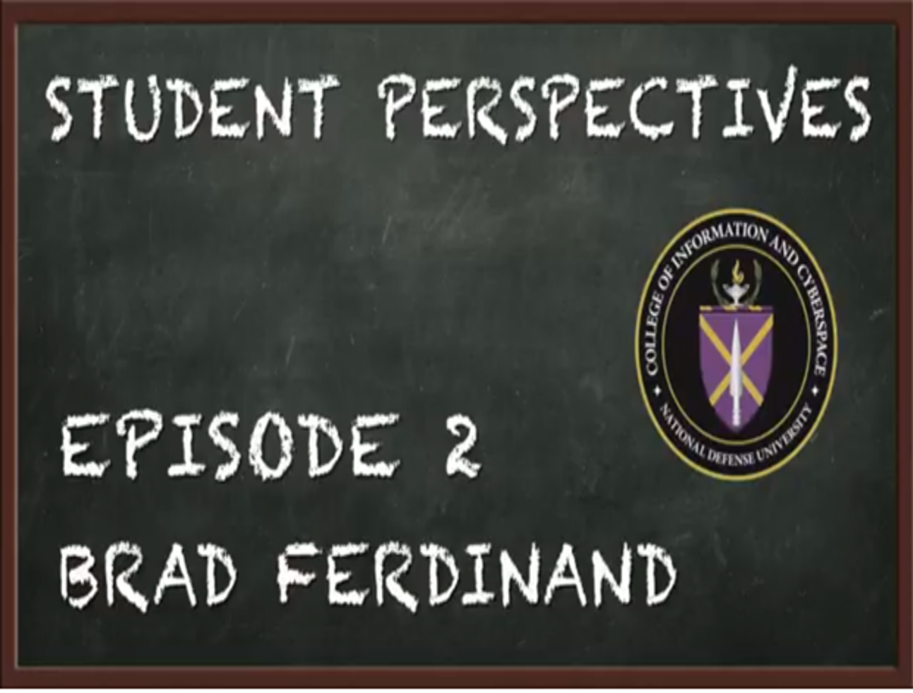 STUDENT PERSPECTIVES EPISODE 2: BRAD FERDINAND